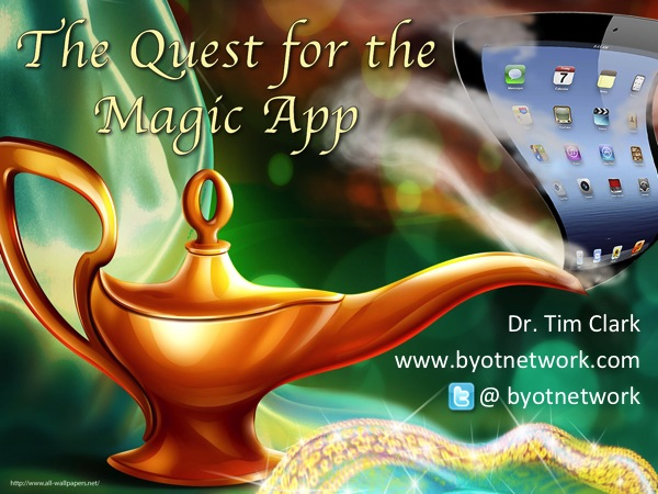The Quest for the Magic App | BYOT Network
